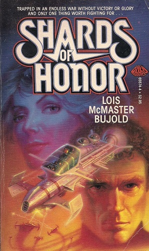 Science Fiction novel Shards of Honor by Lois McMaster Bujold